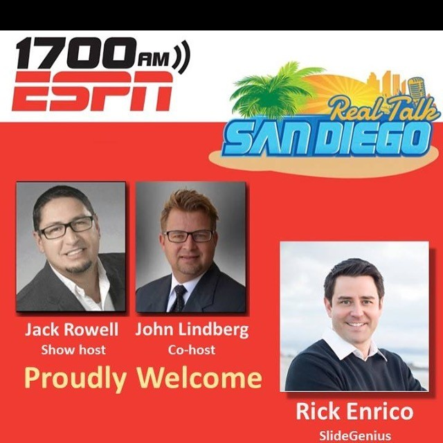 2 - SlideGenius Rick Enrico on Real Talk San Diego ESPN Podcast