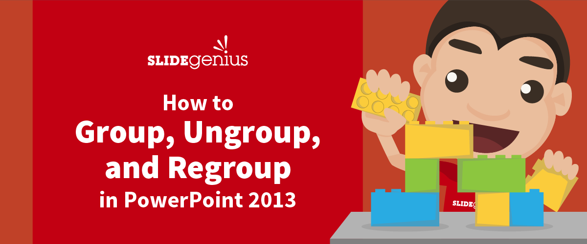How to Group, Ungroup, and Regroup Objects in PowerPoint 2013