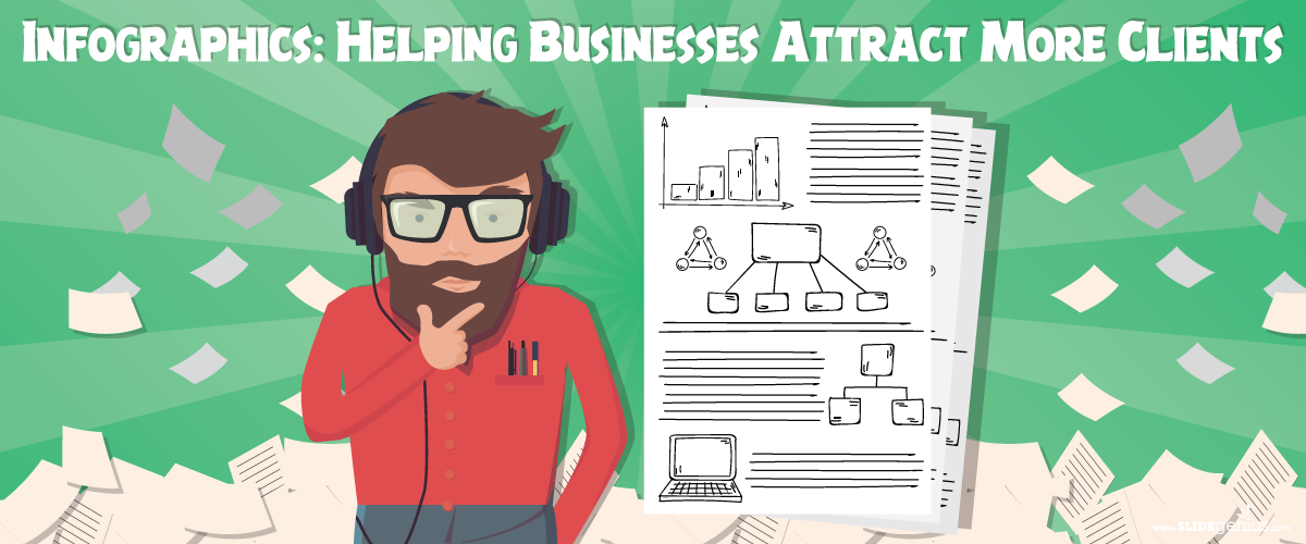 Infographics: Helping Businesses Attract More Clients